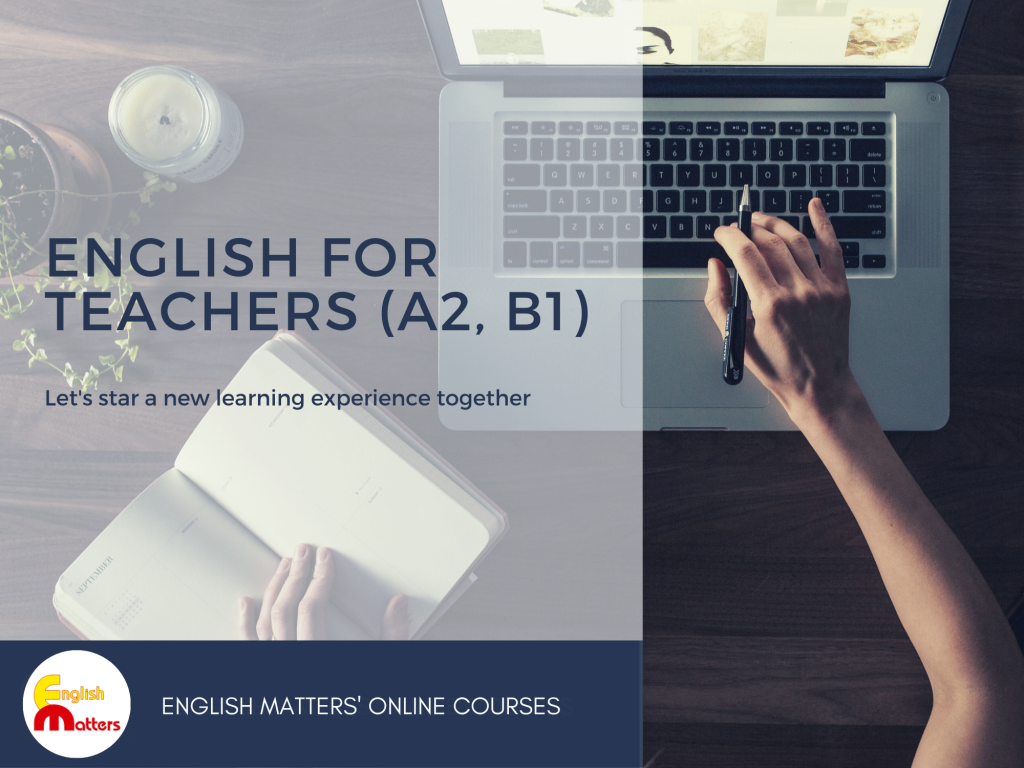 English for Teachers online course. Levels A2, B1.